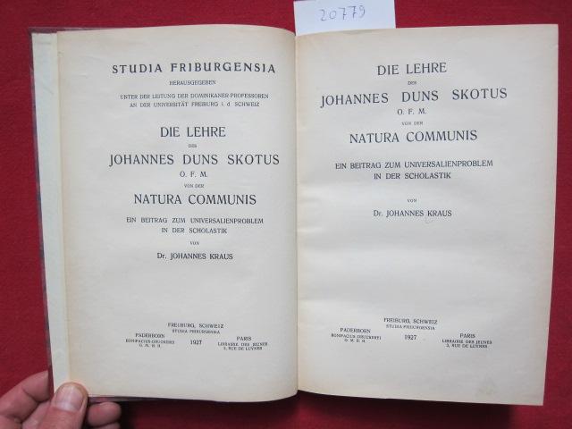 Die Lehre des Johannes Duns Skotus O. F. M. von der Natura Communis : Ein Beitr. zum Universalienproblem in der Scholastik. EUR