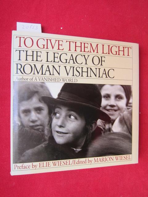 To give them light. The legacy of Roman Vishniac. EUR