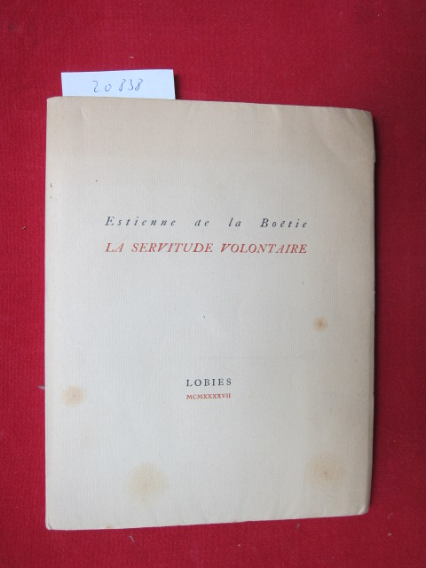 Discours de la Servitude Voluntaire ou Le Contr`un. Texte du Manuscrit d`Henry Mesmes. EUR