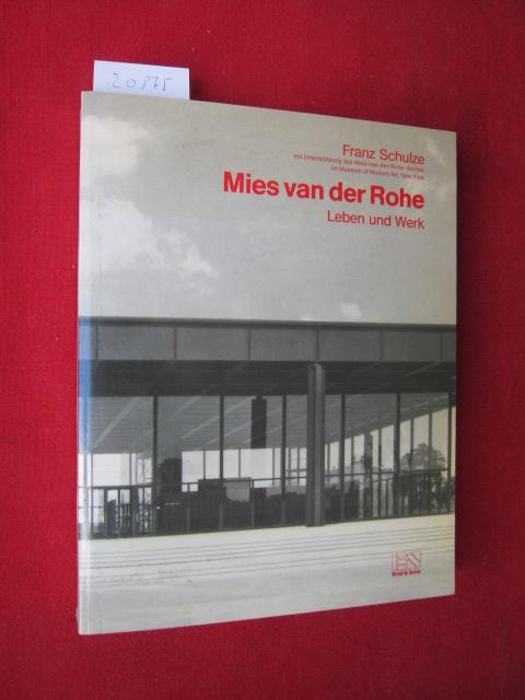 Mies van der Rohe : Leben u. Werk. [Aus d. Engl. übertr. von Christiane Court unter Mitw. von Wolf Tegethoff] EUR