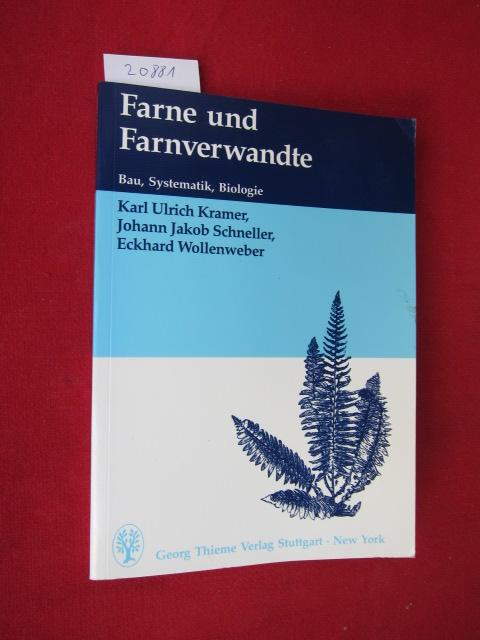 Farne und Farnverwandte : Morphologie - Systematik - Biologie. EUR