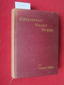 Schopenhauer, Wagner, Nietzsche : Einführung in moderne deutsche Philosophie. [Titel fehlt] EUR