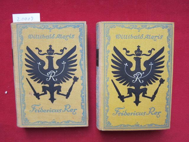 Fridericus Rex : Vaterländ. Roman in 2 Bden. [komplett] [Die Überarb. bes.: Walther Rohl] Zeichnungen von Paul Weber. [Willibald Alexis, d.i. Wilhelm Häring] EUR