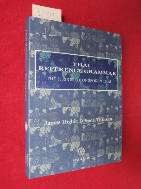 Thai Reference grammar. The structure of spoken Thai. EUR