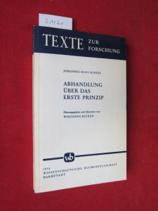 Abhandlung über das erste Prinzip. Hrsg. u. übers. von Wolfgang Kluxen / Texte zur Forschung, Bd. 20. EUR