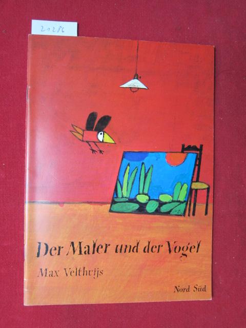 Der Maler und der Vogel. Ein Nord-Süd-Taschenbuch. EUR