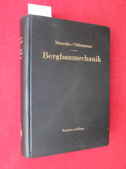 Bergbaumechanik : Lehrbuch f. bergmänn. Lehranstalten. Handbuch f.d. prakt. Bergbau. EUR