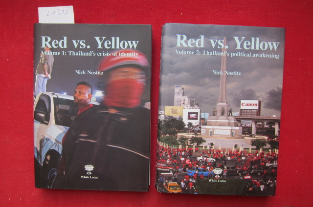 Red vs. Yellow. Vol. 1 and 2. Vol. 1: Thailand`s crisis of identity. Vol. 2: Thailand`s political awakening. EUR