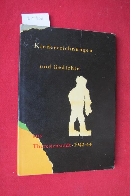 Kinderzeichnungen und Gedichte aus Theresienstad 1942-1944. EUR