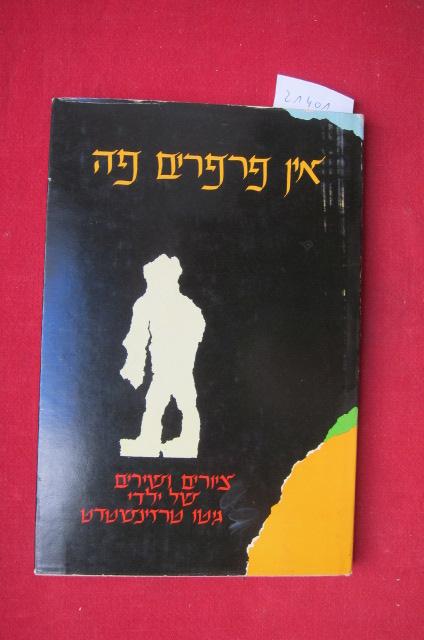 Kinderzeichnungen und Gedichte aus Theresienstadt 1942 - 44. [Hebräische Ausgabe!!] EUR