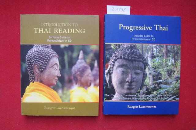 2 Bände: 1) Introduction to Thai reading. / 2) Progressive Thai. Includes guide[s] to prononciation on CD. EUR