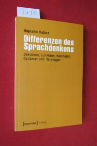 Differenzen des Sprachdenkens : Jakobson, Luhmann, Humboldt, Gadamer und Heidegger. Lettre. EUR