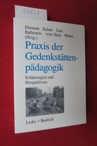 Praxis der Gedenkstättenpädagogik : Erfahrungen und Perspektiven. EUR