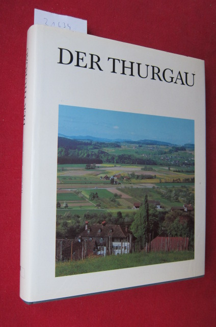 Der Thurgau : ein AugenBlick in Zeit und Raum. EUR