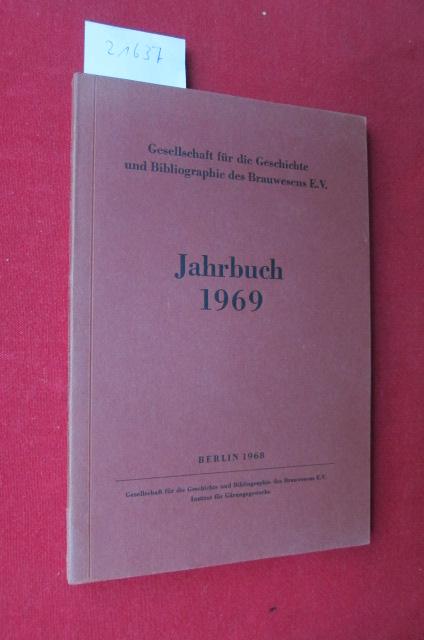 Jahrbuch 1969. Gesellschaft für die Geschichte und Bibliographie des Brauwesens / EUR