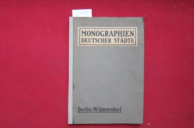 Berlin-Wilmersdorf. Hrsg. von Oberbürg. Habermann ; Bürgermeister Peters ; Generalsekr. Stein / Monographien deutscher Städte ; Bd. 5. EUR