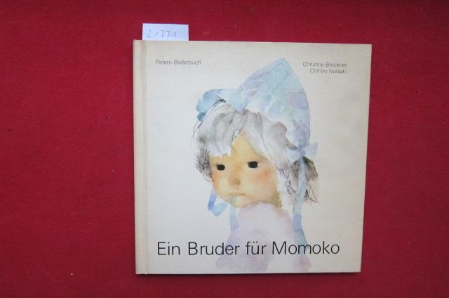 Ein Bruder für Momoko. Bilder von Chihiro Iwasaki. Text von Christine Brückner / Peters-Bilderbücher. EUR