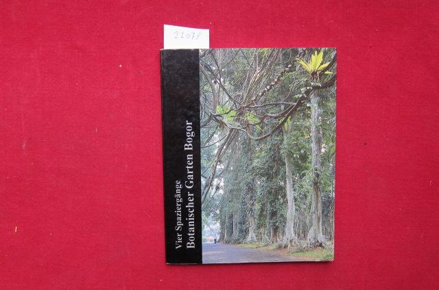 Vier Spaziergänge Botanischer Garten Bogor. Übers.: Ingrid Wipplinger, Brigitta Zamba-Wagner. EUR