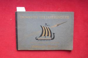 Im Wandel der Jahrhunderte - Bilderwerk zur Geschichte des Abendlandes von der Vorzeit bis zur Gegenwart EUR