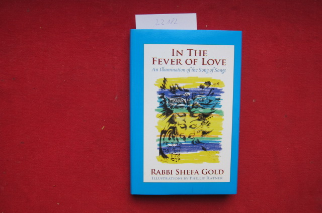 In the fever of love. An illumination of the song of songs. EUR