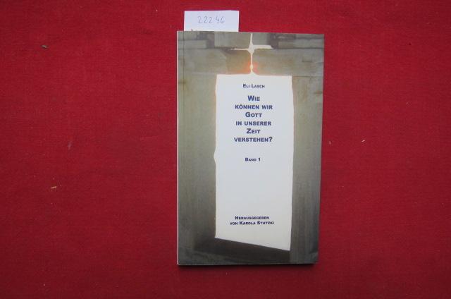 Wie können wir Gott in unserer Zeit verstehen? Bd. 1. D. Bibeltext der Tora aus mystischer u. kabbalistischer Sicht. EUR