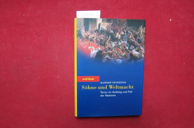Söhne und Weltmacht : Terror im Aufstieg und Fall der Nationen. EUR