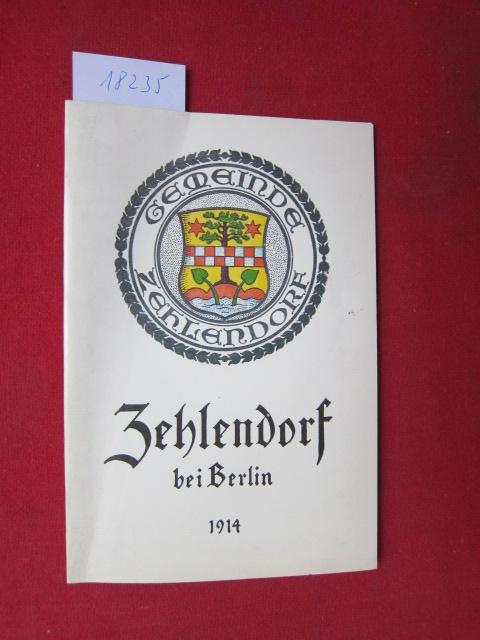 Führer durch Zehlendorf mit Lageplan und Plan der Umgebung. Hrsg. von der Gemeinde-Verwaltung. EUR 0