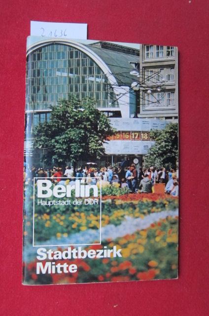 Der Stadtbezirk Berlin-Mitte stellt sich vor. Hrsg.: Berlin-Information. EUR 0