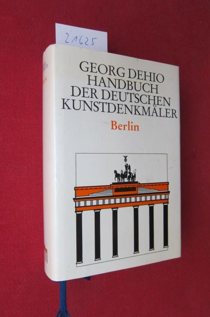 Georg Dehio : Handbuch der deutschen Kunstdenkmäler; Berlin. Mit Beitr. von Helmut Engel und Felix Escher EUR 0