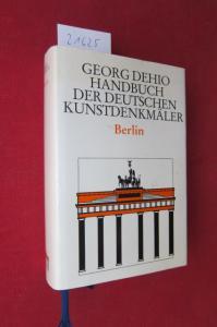 Georg Dehio : Handbuch der deutschen Kunstdenkmäler; Berlin. Mit Beitr. von Helmut Engel und Felix Escher EUR