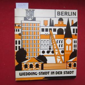 Wedding, Stadt in der Stadt : ein Berliner Bezirk stellt sich vor. EUR