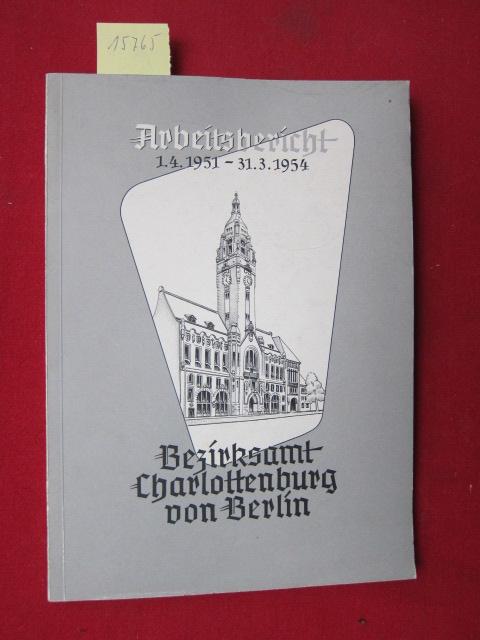 Arbeitsbericht 1.4.1951 - 31.3.1954. EUR 0