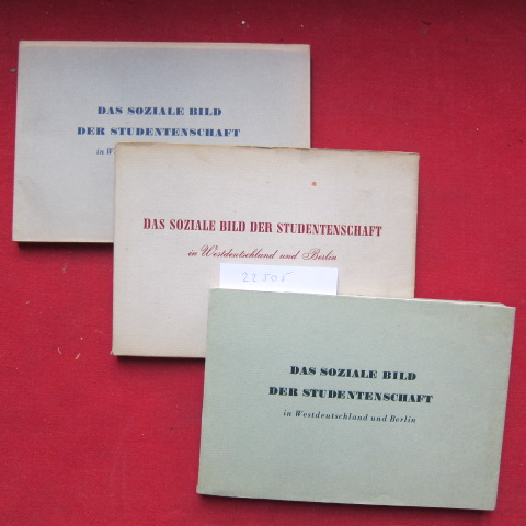 3 Bände: Das soziale Bild der Studentenschaft in Westdeutschland und Berlin : März 1952 / Sommersemester 1953 / Sommersemester 1963. Hrsg. vom Dt. Studentenwerk, Bonn. EUR 0