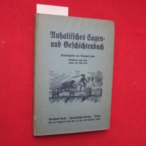 Anhaltisches Sagen- und Geschichtenbuch. Buchschmuck nach Zeichn. von Max Korn EUR