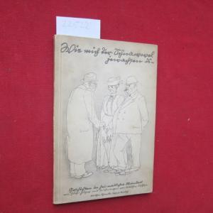 Wie mich der Schnawwel jewachsen is : Geschichten in heimatlicher Mundart. Mit 18 [eingedr.] Zeichngn von Walther Kohlhase. EUR