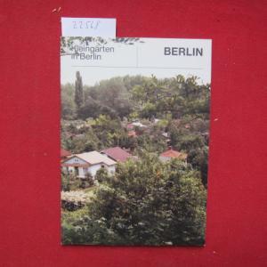 Kleingärten in Berlin (West). Der Senator für Stadtentwicklung und Umweltschutz, Berlin. EUR