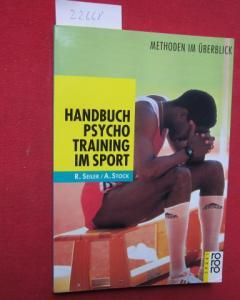 Handbuch Psychotraining im Sport : Methoden im Überblick. Rororo ; 9436 : rororo Sport. EUR