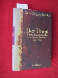 Der Unrat in Sitte, Brauch, Glauben und Gewohnheitsrecht der Völker. Übers. von Friedrich S. Krauss und H. Ihm / Sammlung historica. EUR