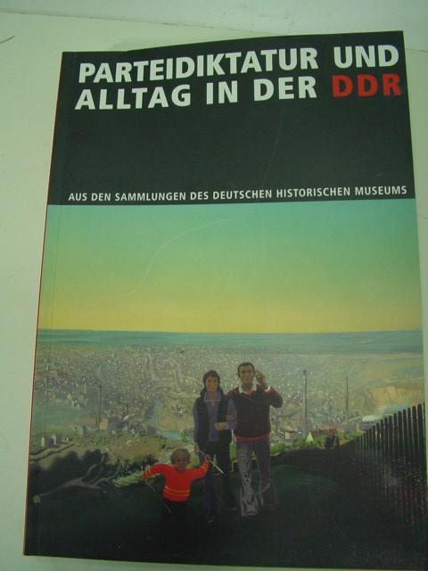 B669/ Parteidiktatur u. Alltag DDR Sammlung