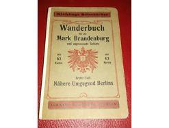 Wanderbuch für die Mark Brandenburg Erster Teil Nähere Umgebung Berlins  1910