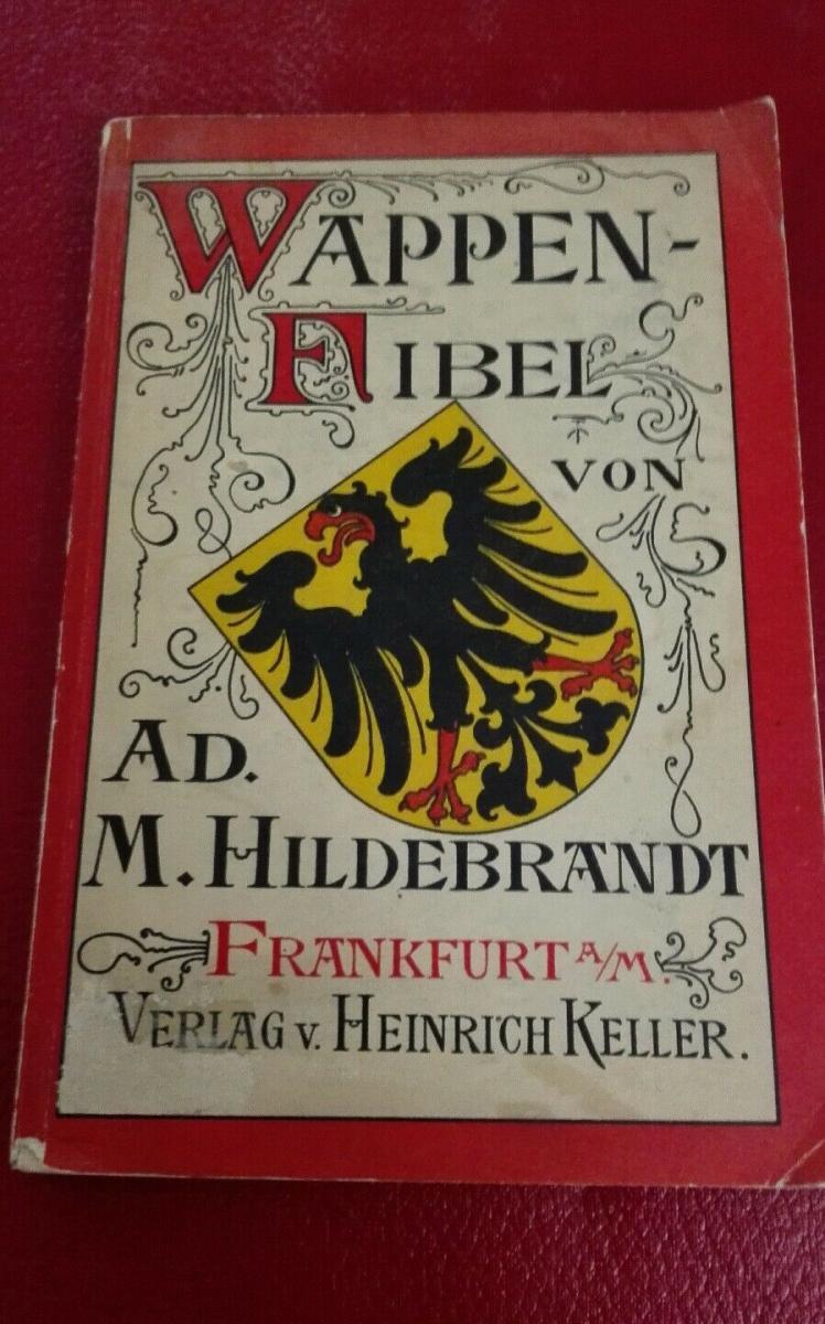 Adolf Matthias Hildebrandt  Wappenfibel Verlag Keller ca.1915