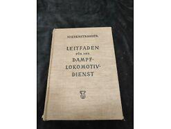 E383/ Niederstrasser, Leitfaden für den Dampflokomotivdienst, Anhang 2. Auflage