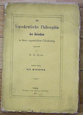 1877 - Byk - Die Vorsokratische Philosophie der Griechen - Die Monisten - Antike