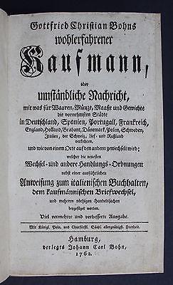 1762 Gottfried Christian Bohn Wohlerfahrener Kaufmann Wirtschaft Kameralistik
