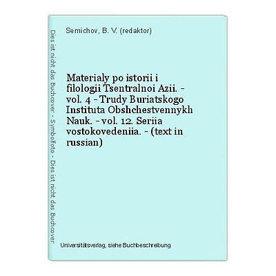 Materialy po istorii i filologii Tsentralnoi Azii. - vol. 4 - Trudy Buriatskogo