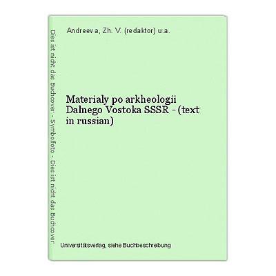 Materialy po arkheologii Dalnego Vostoka SSSR - (text in russian) Andreeva, Zh.