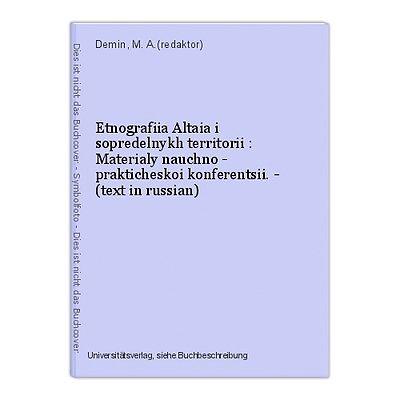 Etnografiia Altaia i sopredelnykh territorii : Materialy nauchno - prakticheskoi