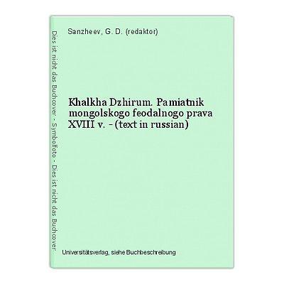 Khalkha Dzhirum. Pamiatnik mongolskogo feodalnogo prava XVIII v. - (text in russ