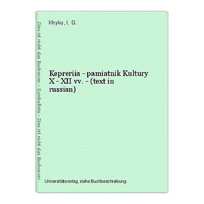 Kepreriia - pamiatnik Kultury X - XII vv. - (text in russian) Khyku, I. G.