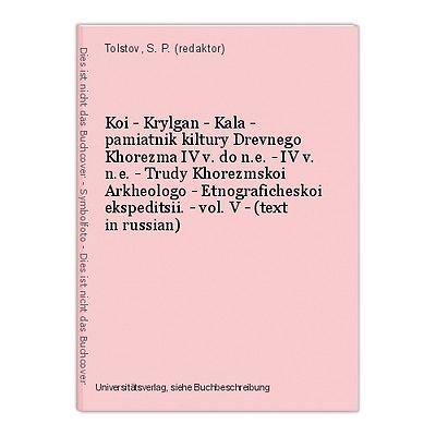 Koi - Krylgan - Kala - pamiatnik kiltury Drevnego Khorezma IV v. do n.e. - IV v.